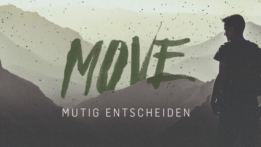 Move - mutig entscheiden